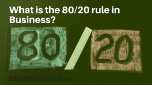 What is the 80/20 rule in business?