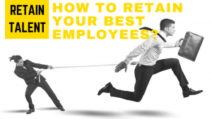 How to retain your best employees?
